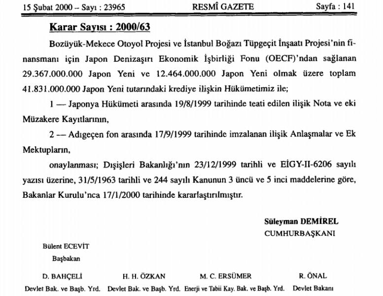 1999 ecevit hükümeti tüp geçit projesi Japonya kredisi