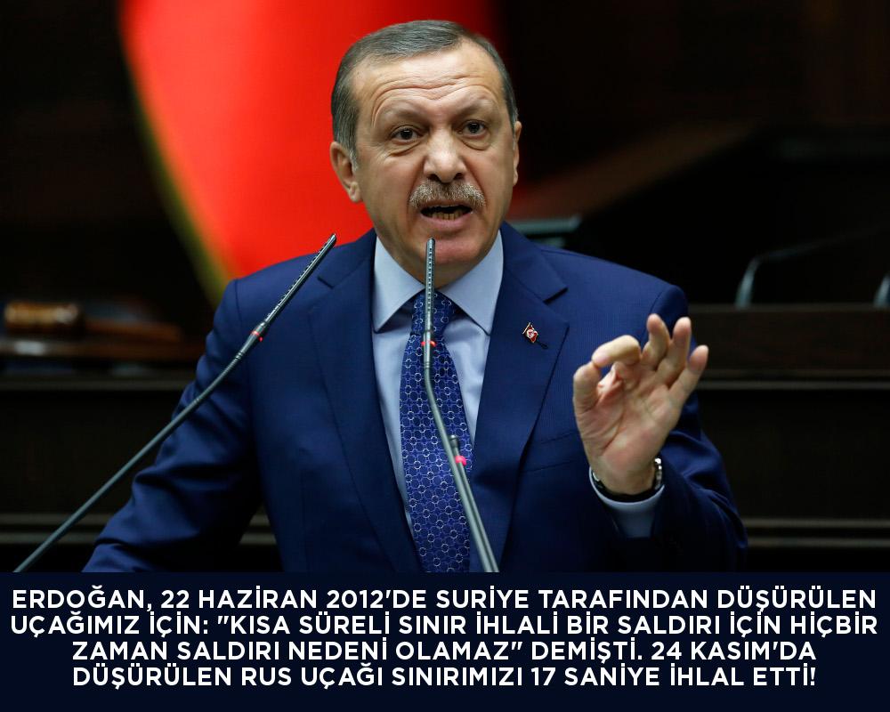 Erdoğan Suriye tarafından düşürülen uçağımız için Kısa süreli sınır ihlali hiçbir zaman saldırı nedeni olamaz demişti